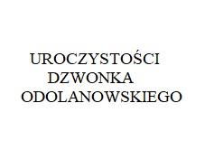 Jubileusz Dzwonka Odolanowskiego za nami