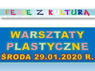 Ferie z Kulturą 2020 – Warsztaty plastyczne – plan zajęć