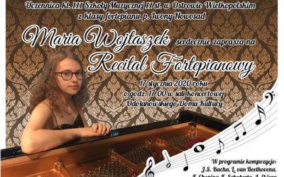 Zaproszenie na Recital fortepianowy Marii Wojtaszek