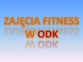 Zajęcia Fitness w ODK