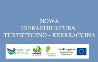Nowa infrastruktura turystyczno-rekreacyjna